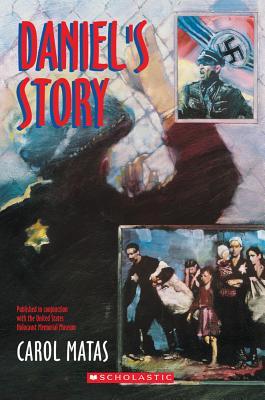 Daniel's Story By Matas, Carol