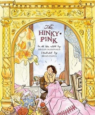 The Hinky-Pink By McDonald, Megan (RTL)/ Floca, Brian (ILT)