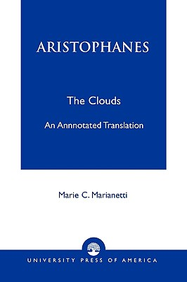 Aristophanes By Aristophanes/ Marianetti, Marie C.